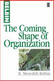 The Coming Shape of Organization 9780750639507