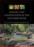 Ecology and Conservation of the San Pedro River, , 0816519501