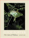 The Color of Wildness, Eliot Porter, 0893819506