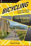 Bicycling Los Angeles County, Patrick Brady, 0897329503