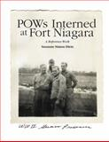 POWs Interned at Fort Niagara : A Reference Work,, 0984139508
