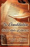 The Constitution of the United States of America, with the Bill of Rights and All of the Amendments - The Declaration of Independence-And the Articles of Confederation, Thomas Jefferson and Second Continental Congress, 1441419500