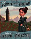 Really, Rapunzel Needed a Haircut!, Jessica Gunderson, 1479519502