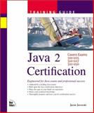 Java 2 Certification Training Guide, Jaworski, Jamie, 1562059505