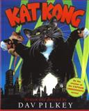 Kat Kong, Dav Pilkey, 0152049509
