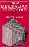 From Mineralogy to Geology 9780226469508