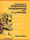 Fundamentals of Engineering Programming with C and Fortran, Myler, Harley R., 0521629500