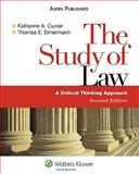 Study of Law : A Critical Thinking Approach, Currier, Katherine A., 0735569509