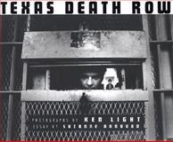 Texas Death Row, Ken Light, Suzanne Donovan, 0878059504