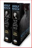 Adolf Busch : The Life of an Honest Musician, Potter, Tully, 0907689507