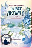 Brody Boondoggle, the Last Akaway, Gary Karton, 098542950X