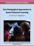 New Pedagogical Approaches in Game Enhanced Learning : Curriculum Integration, Sara de Freitas, 1466639504