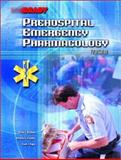 Prehospital Emergency Pharmacology, Bledsoe, Bryan E. and Clayden, Dwayne E., 0130259500