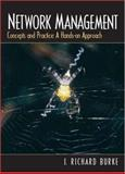 Network Management : Concepts and Practice, a Hands-On Approach, Burke, J. Richard, 0130329509