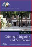 Criminal Litigation and Sentencing 2006-07, Inns of Court School of Law, 0199289506