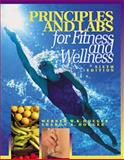 Fitness and Wellness : Principles and Labs, Hoeger, Werner W. K. and Hoeger, Sharon A., 0534589502