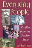 Everyday People : Profiles from the Garden State, Sullivan, Alan, 0813529506