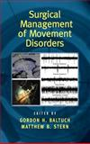 Surgical Management of Movement Disorders, , 0824729501