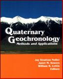 Quaternary Geochronology : Methods and Applications, , 0875909507
