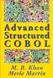 Advanced Structured COBOL, Khan, M. B. and Martin, Merle P., 0878359508