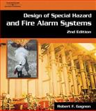 Design of Special Hazards and Fire Alarm Systems, Gagnon, Robert, 1418039500