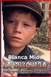 La Búsqueda, Blanca Miosi, 1481169505