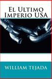 El Ultimo Imperio USA, William Tejada, 1497319501