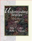Understanding Textiles, Collier, Billie J. and Tortora, Phyllis G., 0130219517