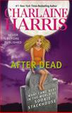 After Dead, Charlaine Harris, 0425269515