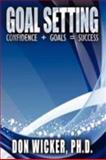 Goal Setting, Don Wicker, 1434389510