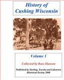 History of Cushing Wisconsin, Russ Hanson, 1466449519