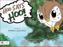 Hoo says Hoo!, Kathleen Jayne Ross, 1617399515