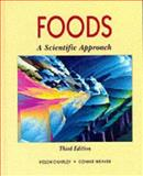 Foods : A Scientific Approach, Charley, Helen G. and Weaver, Connie M., 0023219513
