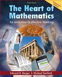 Heart of Mathematics 3rd Edition Instructor's Edition, Burger, Edward B. and Starbird, Michael, 0470499516