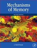 Mechanisms of Memory, Sweatt, J. David, 0123749514