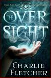 The Oversight, Charlie Fletcher, 031627951X