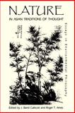 Nature in Asian Traditions of Thought : Essays in Environmental Philosophy, , 0887069517