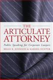 The Articulate Attorney, Brian K. Johnson and Marsha Hunter, 0979689511