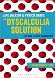 The Dyscalculia Solution : Teaching Number Sense, Emerson, Jane and Babtie, Patricia, 1441129510
