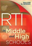 RTI in Middle and High Schools, Bender, William N., 1934009512