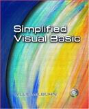 Simplified Visual Basic, Wilborn, Willie J., 0130979511