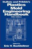 DuBois and Pribble's Mold Engineering Handbook, , 0412989514