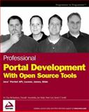 Professional Portal Development with Open Source Tools, W. Clay Richardson and Donald Avondolio, 0471469513
