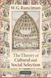 The Theory of Cultural and Social Selection 9780521199513