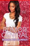 Rumor Central, ReShonda Tate Billingsley, 0758289510