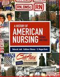 A History of American Nursing 9780763759513