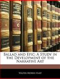 Ballad and Epic, Walter Morris Hart, 114589951X