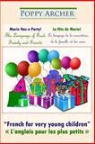 Marie Has a Party!  (La Fte de Marie!), Poppy Archer, 1492919519