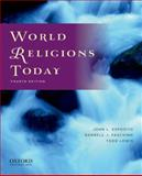 World Religions Today, Esposito, John L. and Fasching, Darrell J., 0199759510