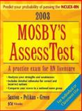 Mosby's 2003 Unsecured AssessTest, Saxton, Dolores F. and Green, Judith S., 032301951X